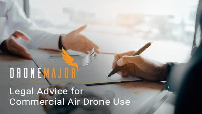 Legal Advice for Commercial Air Drone Use_Royds Withy King_Drone Major