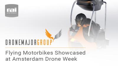 Flying motorbikes showcased at Amsterdam Drone Week
